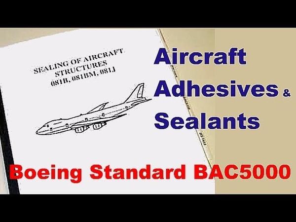 Aircraft Adhesives Sealants to Boeing Standard BAC5000