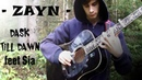 Dask Till Dawn - ZAYN feet Sia - Fingerstyle Guitar Cover