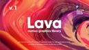 Lava | Motion Graphics Library