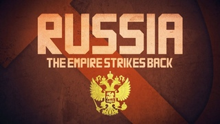 Russia: The Empire Strikes Back - BBC