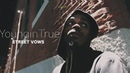 Youngin True Street Vows