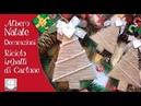 Decorazioni corda Albero di Natale Riciclo Cartone Natale Fai da te