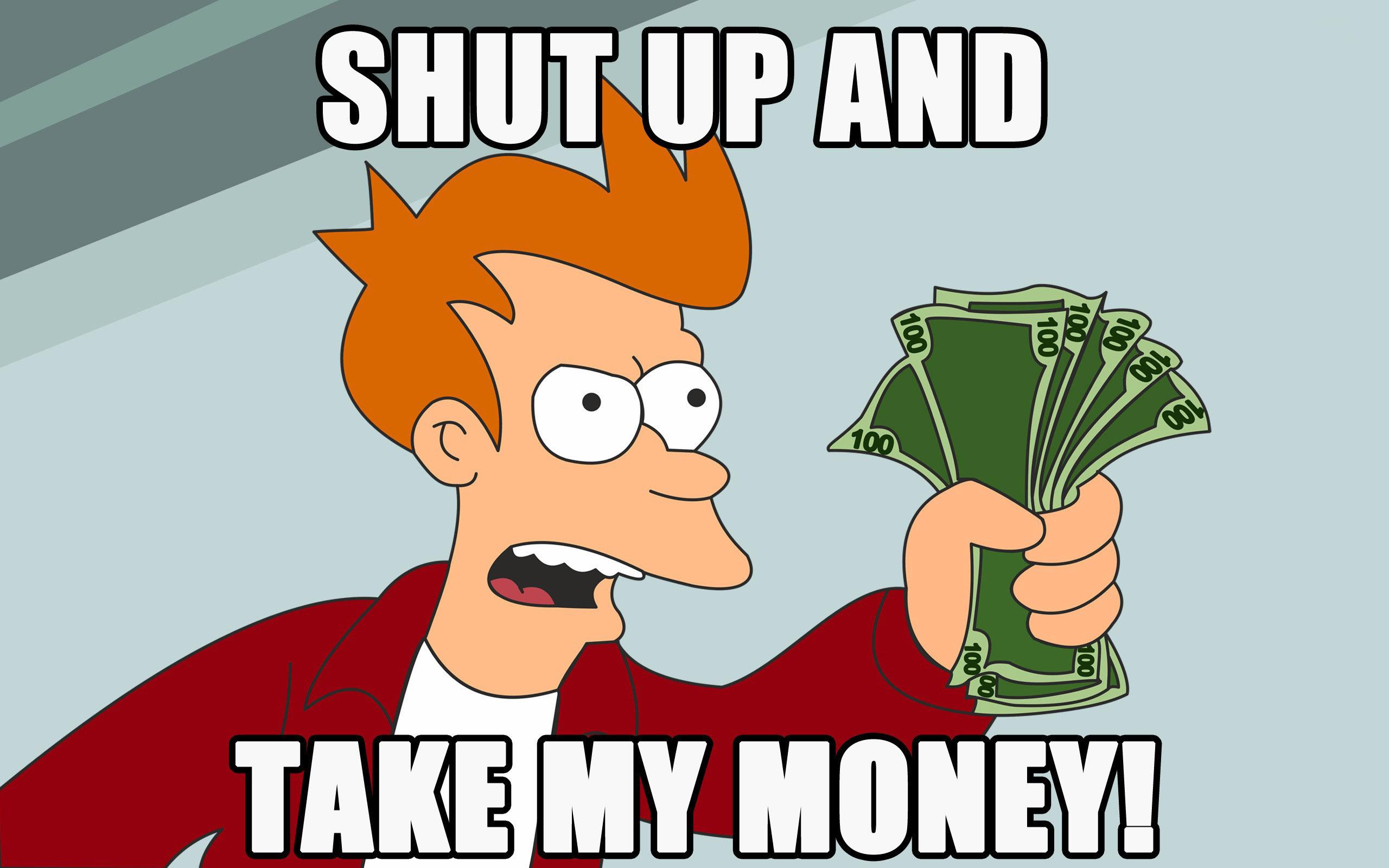 04VSoFfvxvw Люди будут молить тебя: «Возьми наши деньги, чувак!»