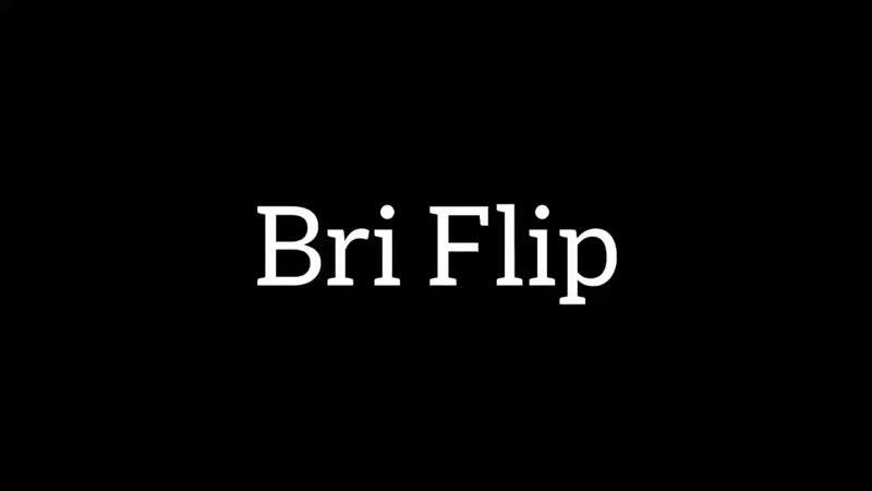 Bri flip