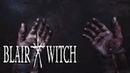 BLAIR WITCH: [Финал] - Блэк-Хиллз 5