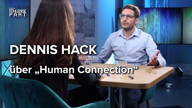 Das echte soziale Netzwerk? Human Connection-Gründer Dennis Hack im Gespräch