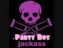 Jackass Party Boy Theme Song