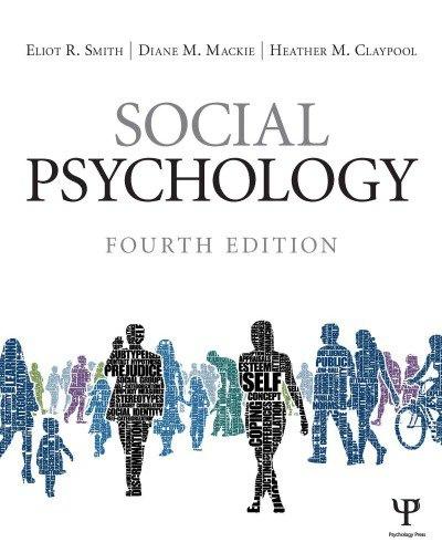 Eliot R. Smith  Diane M. Mackie  Heather Claypool - Social Psychology-Psychology Press (2014)