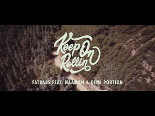 Fatbabs  ft. naâman x  demi portion - keep on rollin  [oklm russie]