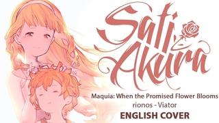 [Maquia: When the Promised Flower Blooms OST ENG] viator (Cover by Sati Akura)