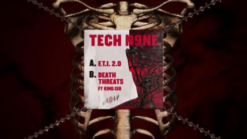 Tech N9ne Death Threats Ft King Iso OFFICIAL AUDIO