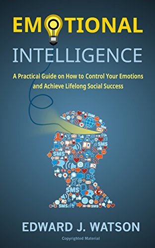 Edward J. Watson] Emotional Intelligence  A Pract