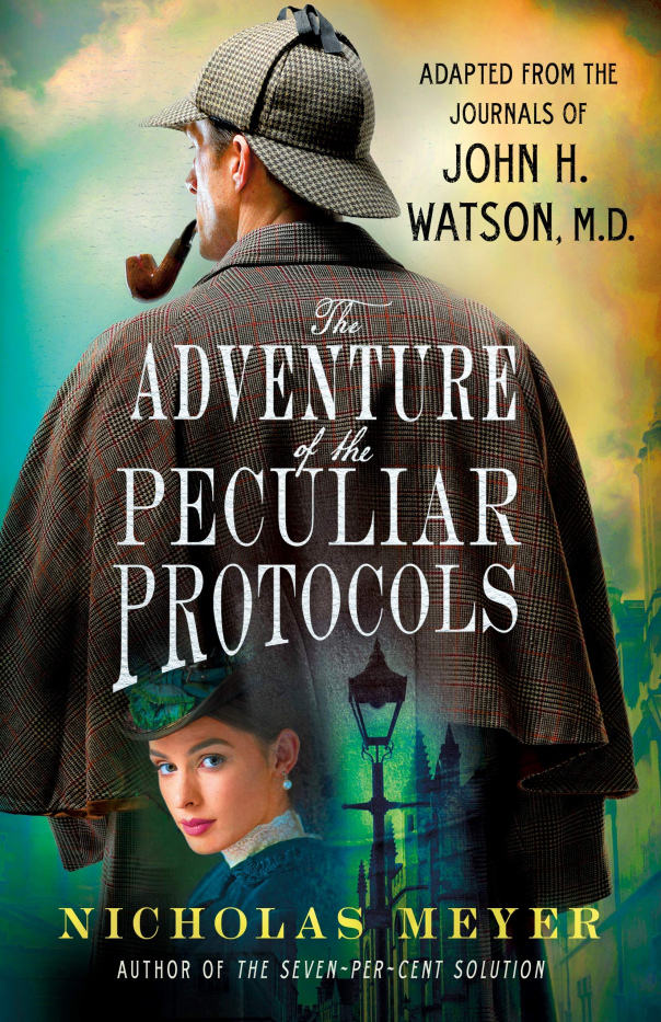 Nicholas Meyer - The Adventure of the Peculiar Protocols epub