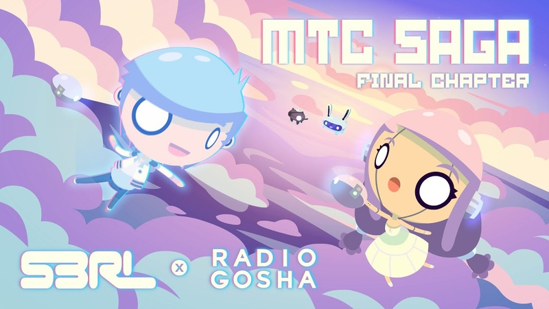 MTC Saga Final Chapter S3RL Radio Gosha