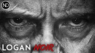 LOGAN NOIR   Official Trailer in B&W   2016 [HD]