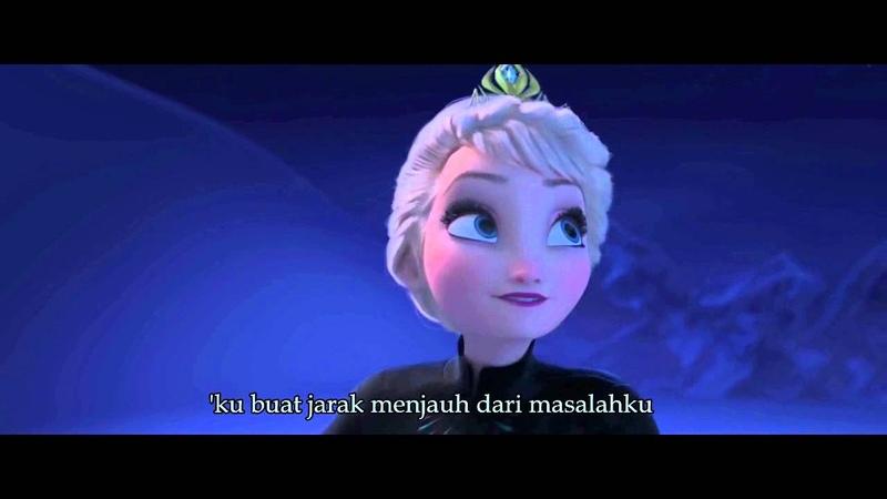 Frozen - Let it Go - Indonesian (HQ Dengan Lirik)