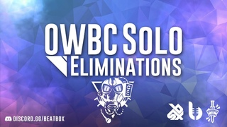SOLO TOP 32 ELIMINATIONS - Online World Beatbox Championship 2020