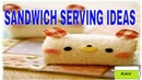 AWESOME SANDWICH SERVING IDEAS,HOW TO, SANDWICH IDEAS FOR KIDS, SCHOOL LUNCH BOX