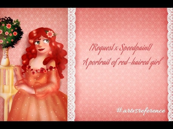 Request x Speedpaint A portrait of a red haired girl