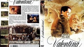 Valentina Crónica del alba *1982*