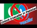 Unblock Truecaller in Pakistan