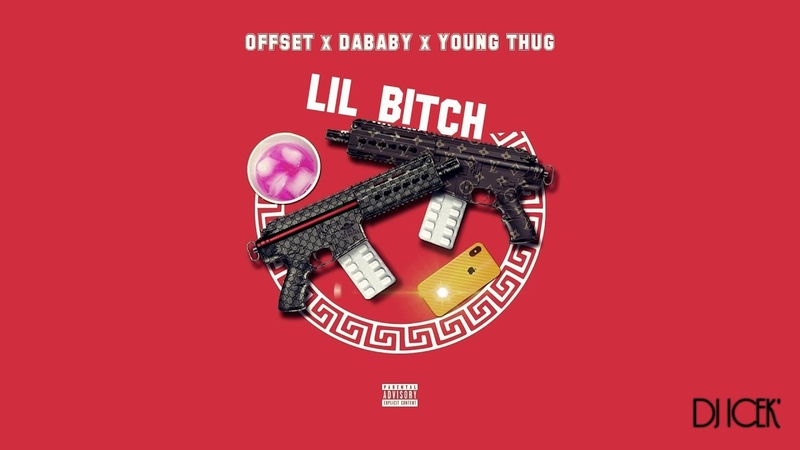 DaBaby ft Offset Young Thug Lil B*tch Audio