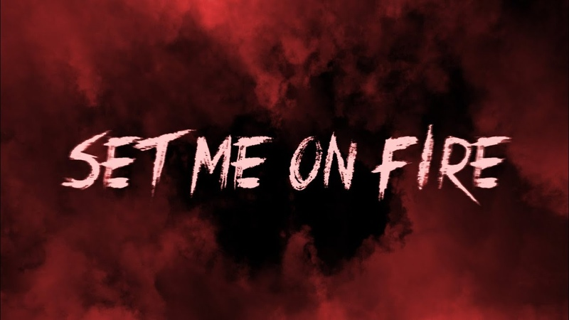 Always Never Set Me On Fire Lyric Video