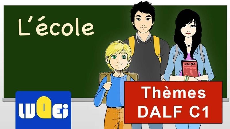 Dalf C1 Le thème de l'école