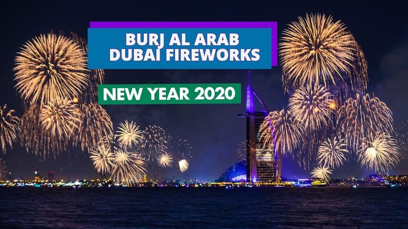 BURJ AL ARAB DUBAI FIREWORKS New Year 2020