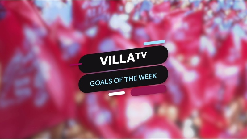 VillaTV Goals Of The Week, Vol 7