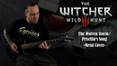 The Witcher 3: Wild Hunt - The Wolven Storm / Priscillas Song (Metal Cover by Skar Productions)