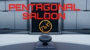 Pentagonal Saloon Two | Official Trailer