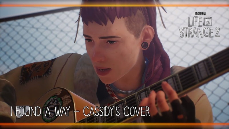 I Found a Way Cassidy's Cover Life is Strange 2