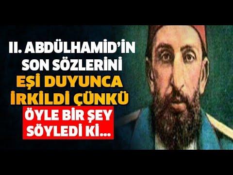 Sultan II Abdülhamid Han'ın Vefat Etmeden Önceki Son 24 Saati