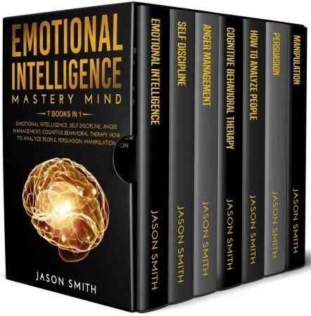 EMOTIONAL INTELLIGENCE  MASTERY - Jason Smith