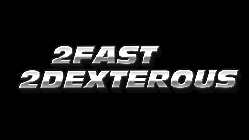 2 FAST 2 DEXTEROUS Трейлер 1 с 20 мая