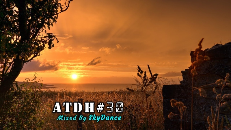 Addicted To Deep House Best Deep House Nu Disco Sessions Vol. 30 Mixed by SkyDance