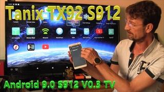 Tanix TX92 Android 9 TV Amlogic S912. V03 Mod Firmware SuperSU Root StatusBar Wi-fi Qualcomm QCA9377