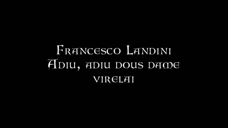 Francesco Landini Adiu adiu dous dame