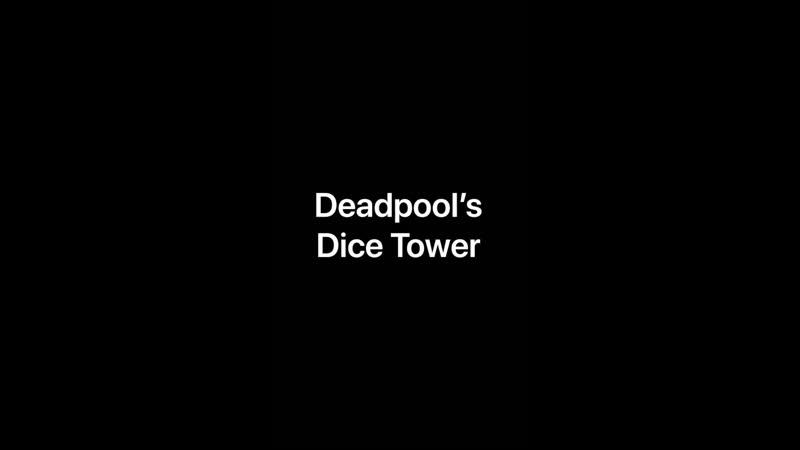 Deadpool's Dice Tower