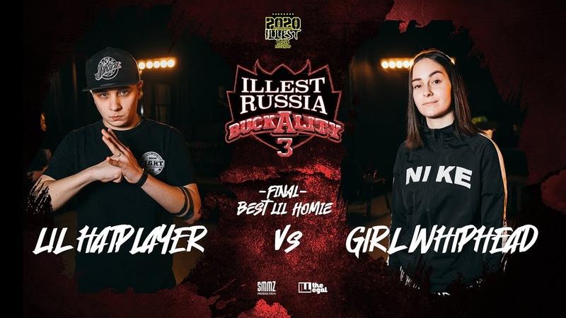 LIL HATPLAYER vs GIRL WHIPHEAD   Final Best Lil Homie   BUCKALITY vol. 3