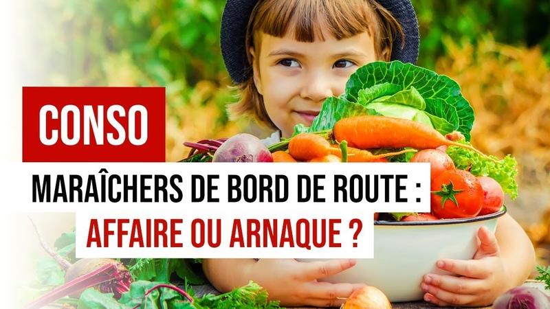 Ventes de Fruits au Bord de la Route Bonheur ou l'Arnaque