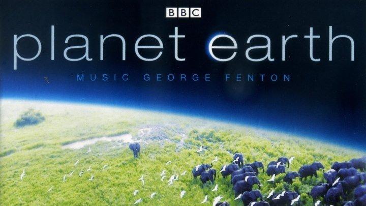 BBC Планета Земля 2006 2 ая серия Горы Документальный сериал