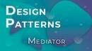 JavaScript Design Patterns 13 - Mediator (Посредник)