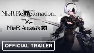 Nier Reincarnation x Nier Automata Crossover - Official Trailer