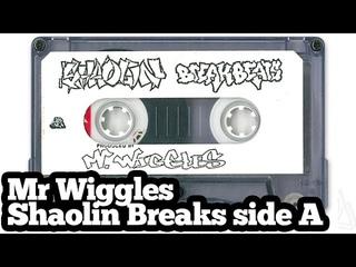 Mr Wiggles Shaolin Break Beats side A FULL
