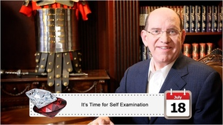July 18: It's Time for Self Examination