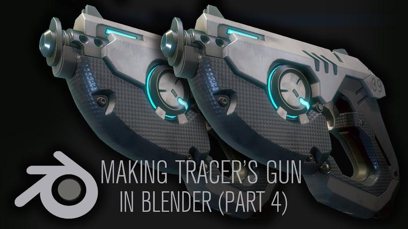 Making Tracer's Gun from Overwatch in Blender Part 4