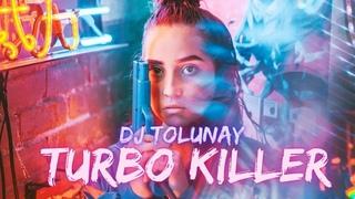 DJTolunay - Turbo Killer (Clup Mix) #DreamSound