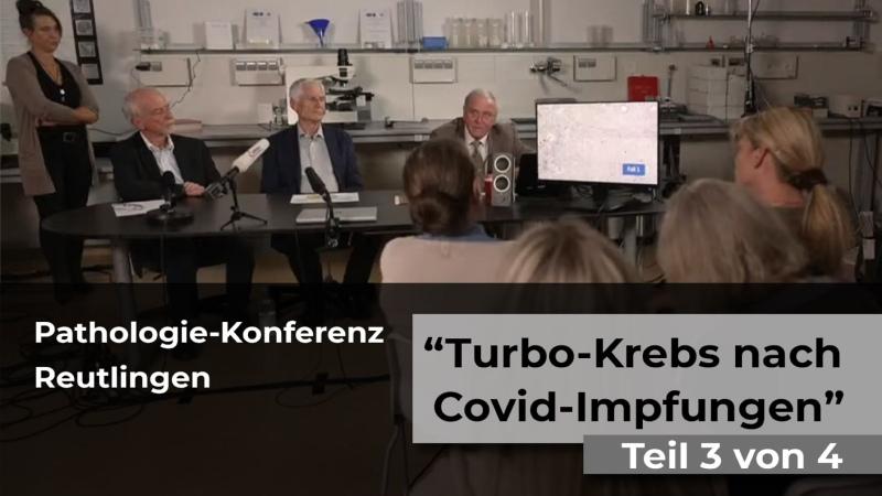 """Pathologie Konferenz Reutlingen """"Turbo Krebs nach Covid Impfungen"""